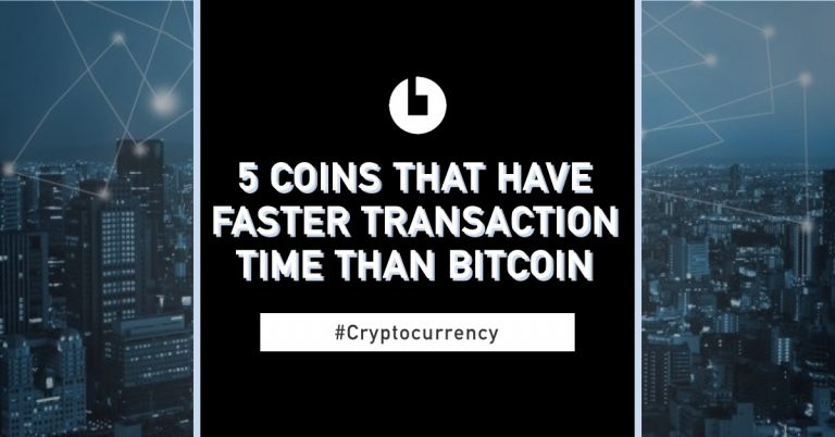 5 coins that have faster transaction time than bitcoin - CoinCola