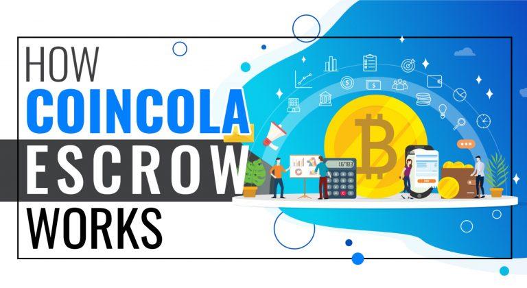 How CoinCola Bitcoin Escrow Works